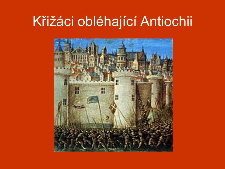 Křižáci obléhající Antiochii