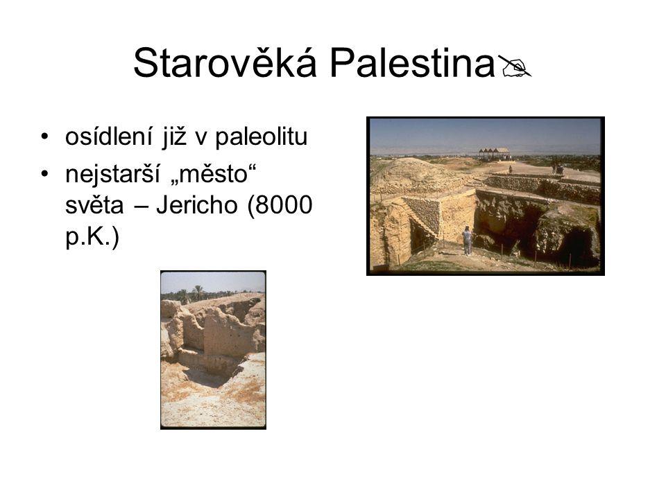 Starověká Palestina osídlení již v paleolitu