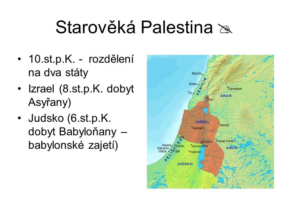 Starověká Palestina  10.st.p.K. - rozdělení na dva státy