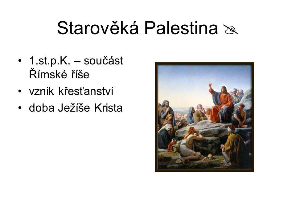 Starověká Palestina  1.st.p.K. – součást Římské říše