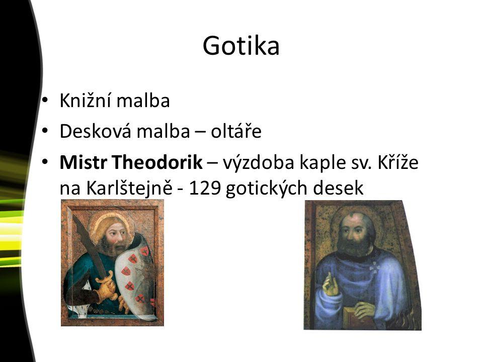 Gotika Knižní malba Desková malba – oltáře