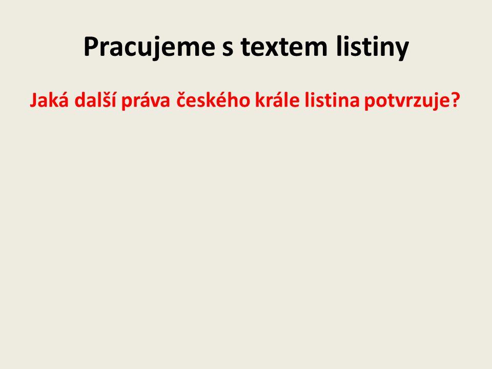 Pracujeme s textem listiny