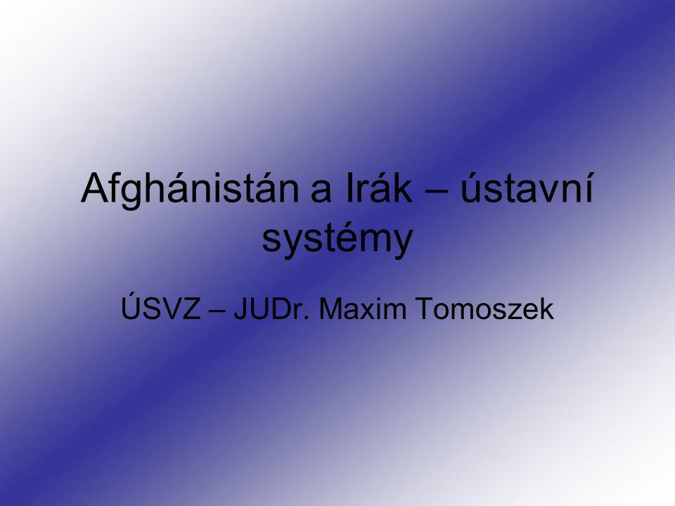 Afghánistán a Irák – ústavní systémy