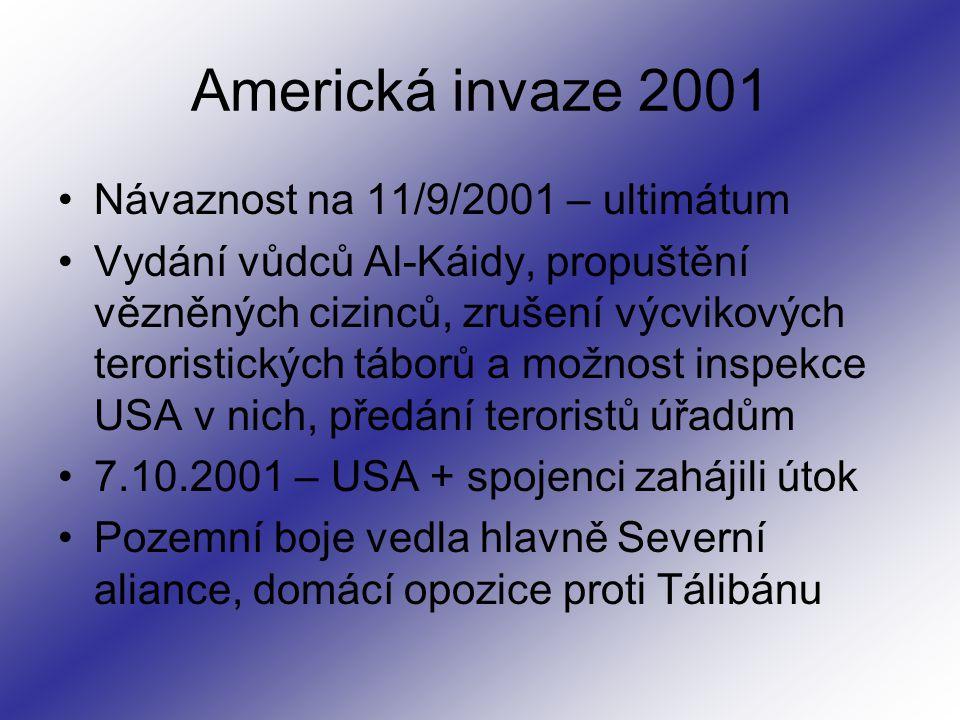 Americká invaze 2001 Návaznost na 11/9/2001 – ultimátum