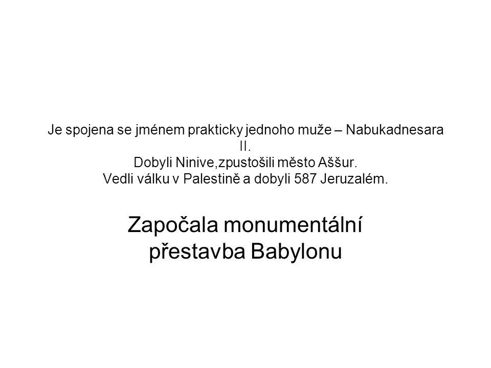 Započala monumentální přestavba Babylonu