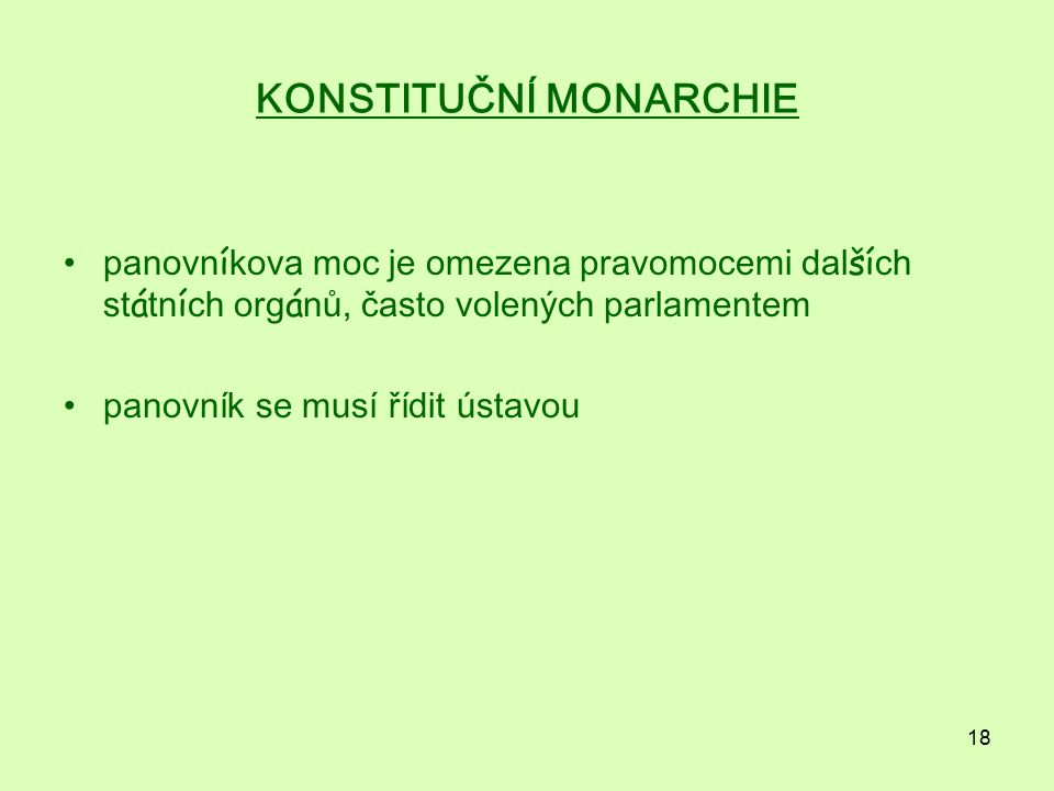 KONSTITUČNÍ MONARCHIE