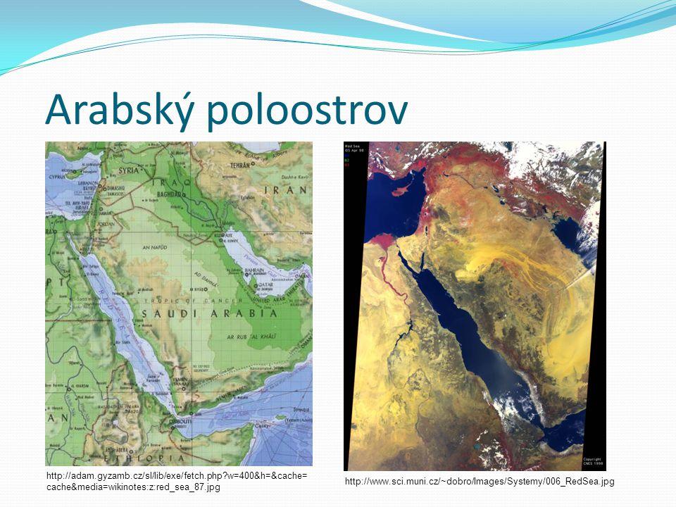Arabský poloostrov http://adam.gyzamb.cz/sl/lib/exe/fetch.php w=400&h=&cache=cache&media=wikinotes:z:red_sea_87.jpg.