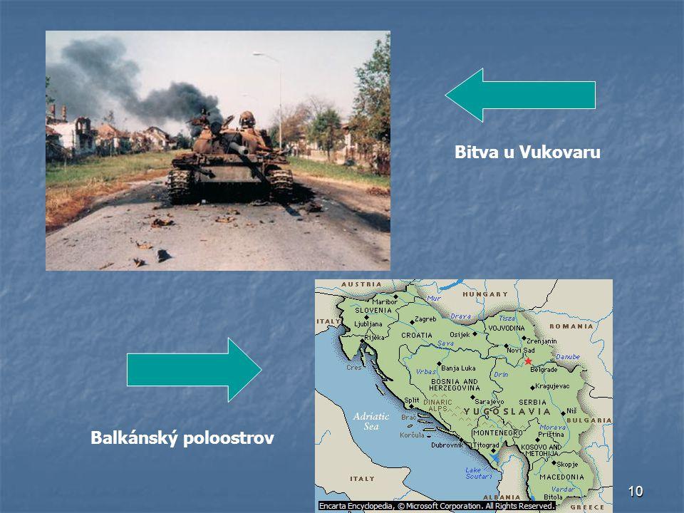 Bitva u Vukovaru Balkánský poloostrov