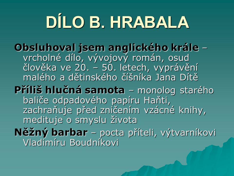 DÍLO B. HRABALA