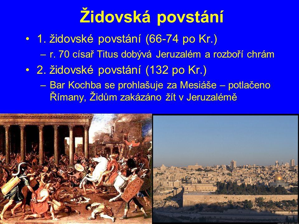 Židovská povstání 1. židovské povstání (66-74 po Kr.)