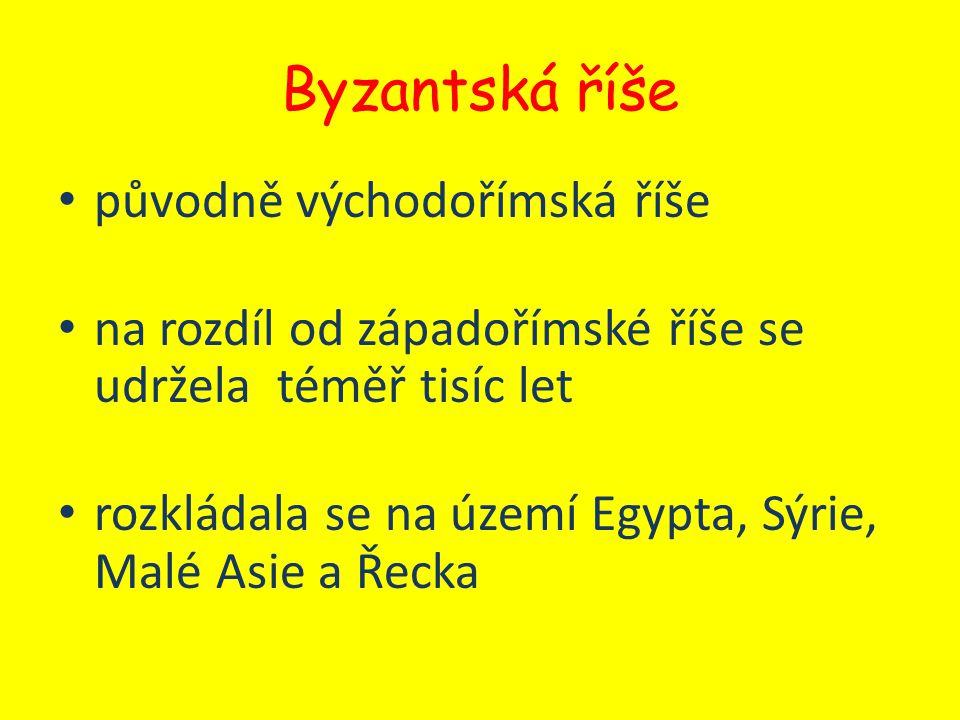 Byzantská říše původně východořímská říše