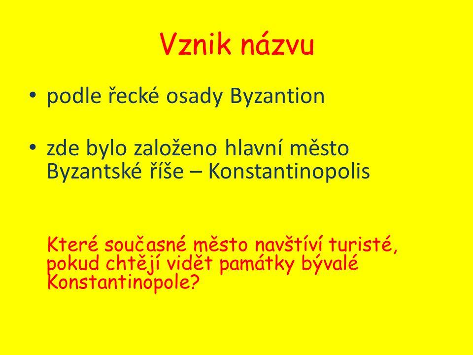 Vznik názvu podle řecké osady Byzantion