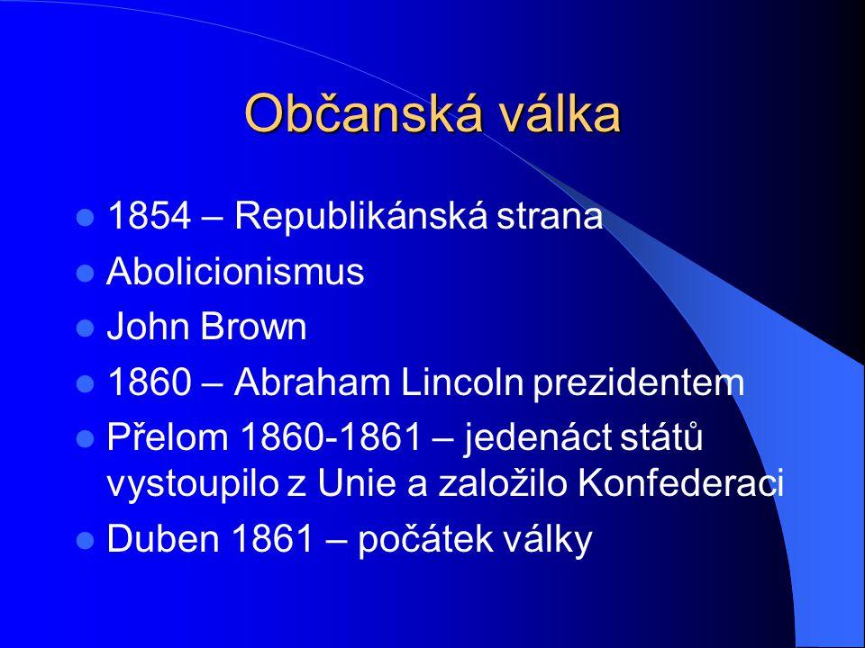 Občanská válka 1854 – Republikánská strana Abolicionismus John Brown