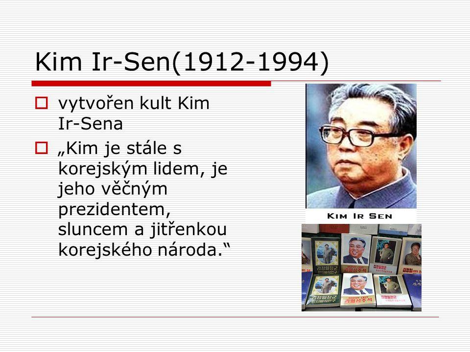 Kim Ir-Sen(1912-1994) vytvořen kult Kim Ir-Sena