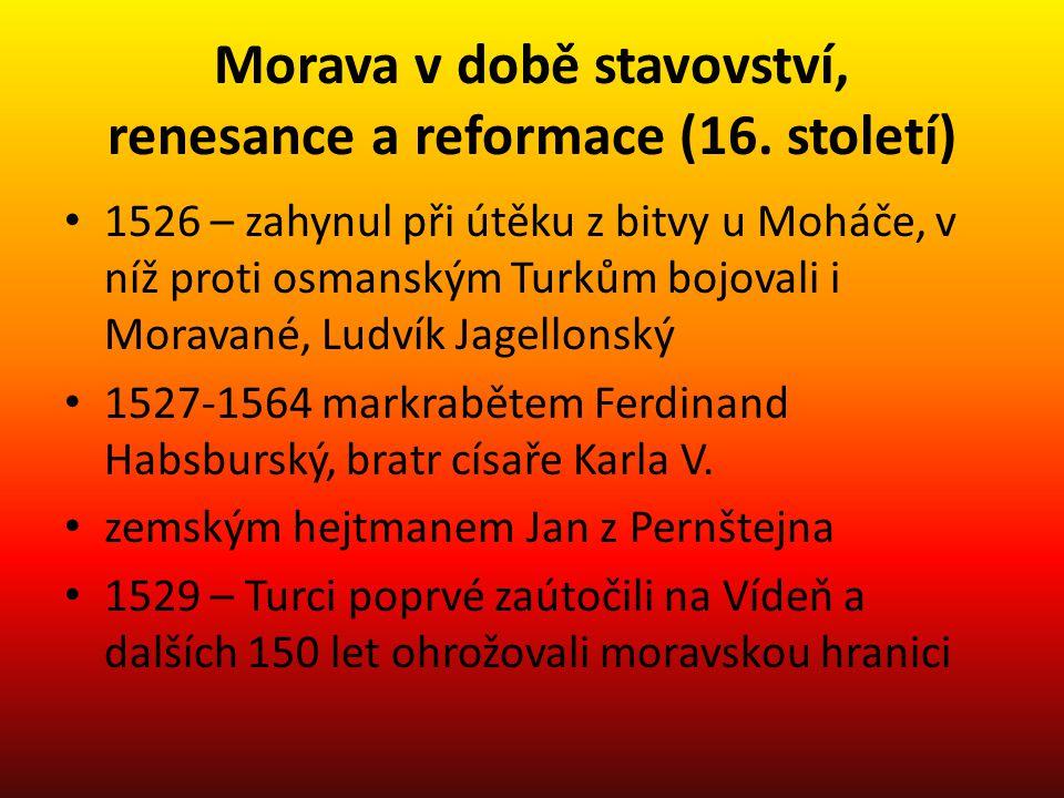 Morava v době stavovství, renesance a reformace (16. století)
