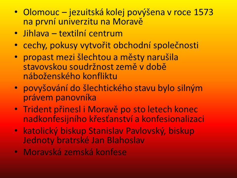 Olomouc – jezuitská kolej povýšena v roce 1573 na první univerzitu na Moravě
