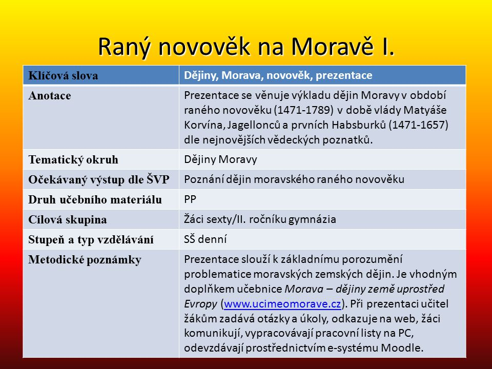 Raný novověk na Moravě I.