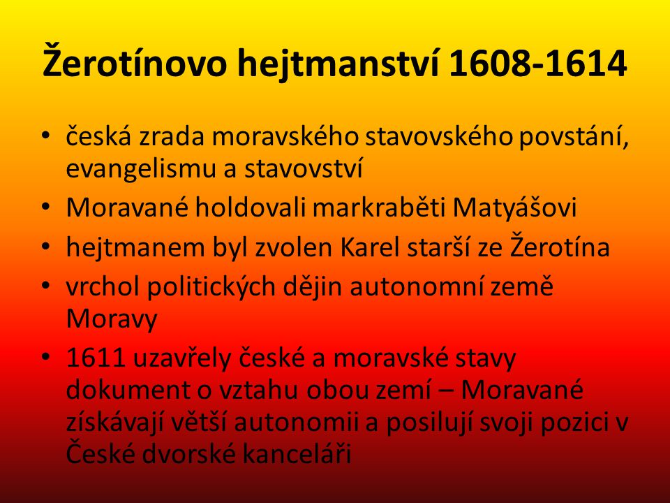 Žerotínovo hejtmanství 1608-1614