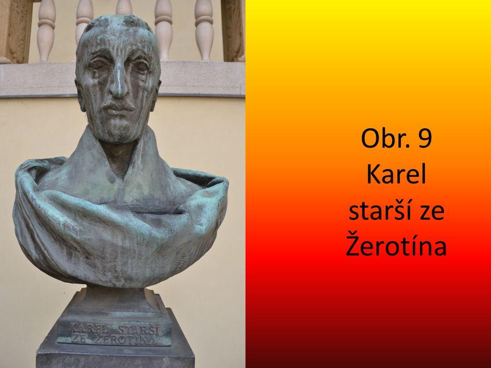 Obr. 9 Karel starší ze Žerotína