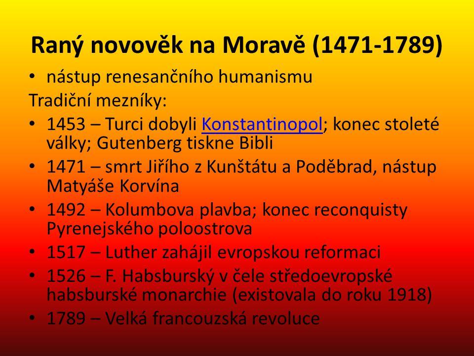 Raný novověk na Moravě (1471-1789)