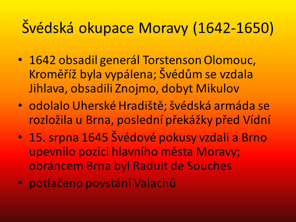 Švédská okupace Moravy (1642-1650)