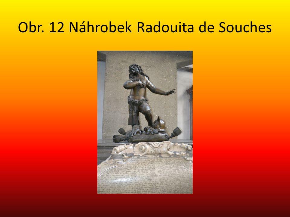 Obr. 12 Náhrobek Radouita de Souches