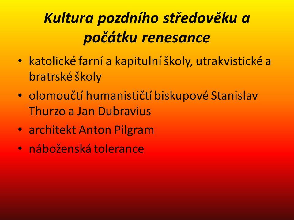 Kultura pozdního středověku a počátku renesance