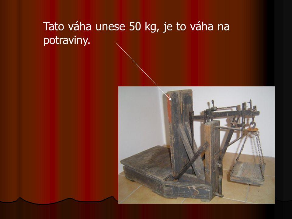 Tato váha unese 50 kg, je to váha na potraviny.