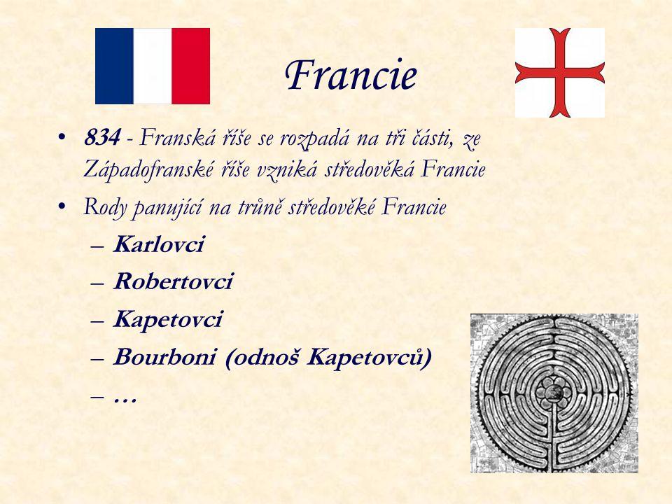 Francie 834 - Franská říše se rozpadá na tři části, ze Západofranské říše vzniká středověká Francie.