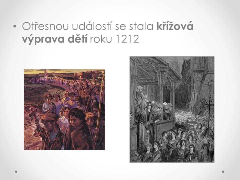 Otřesnou událostí se stala křížová výprava dětí roku 1212