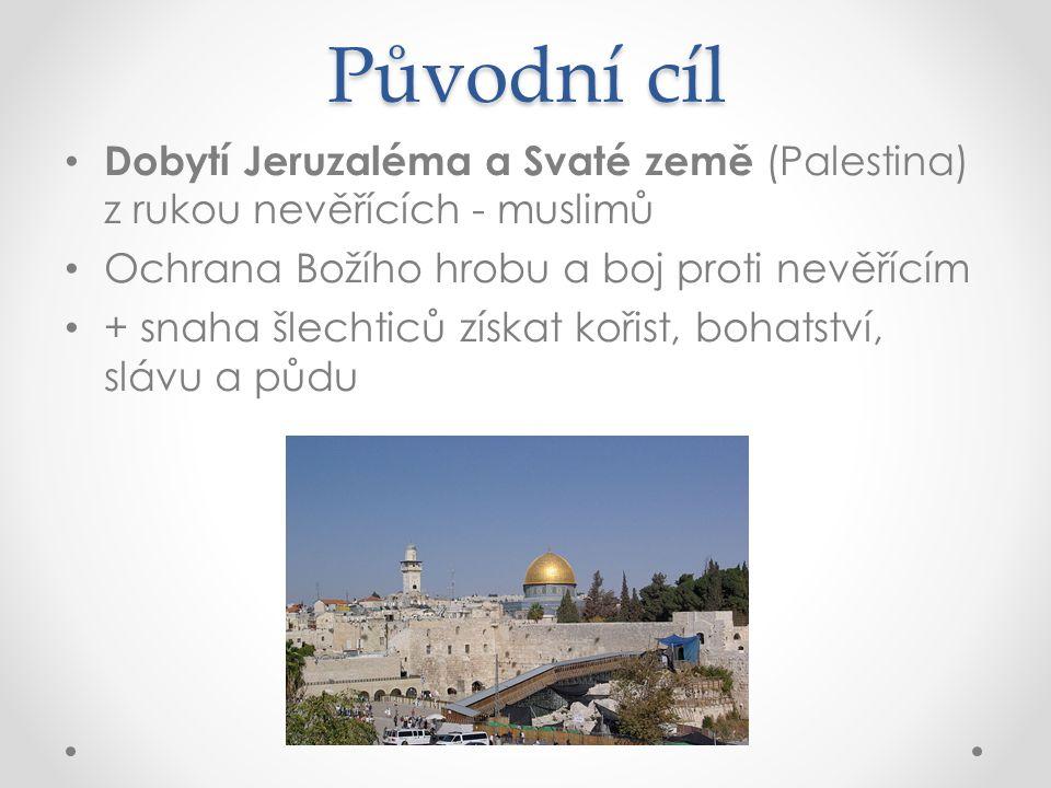 Původní cíl Dobytí Jeruzaléma a Svaté země (Palestina) z rukou nevěřících - muslimů. Ochrana Božího hrobu a boj proti nevěřícím.