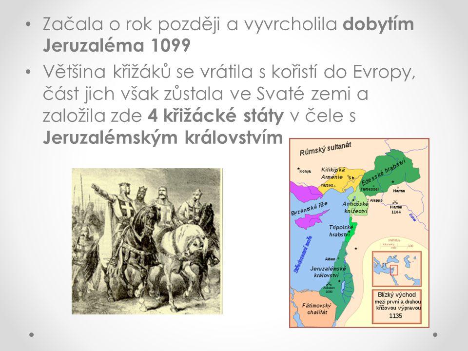 Začala o rok později a vyvrcholila dobytím Jeruzaléma 1099