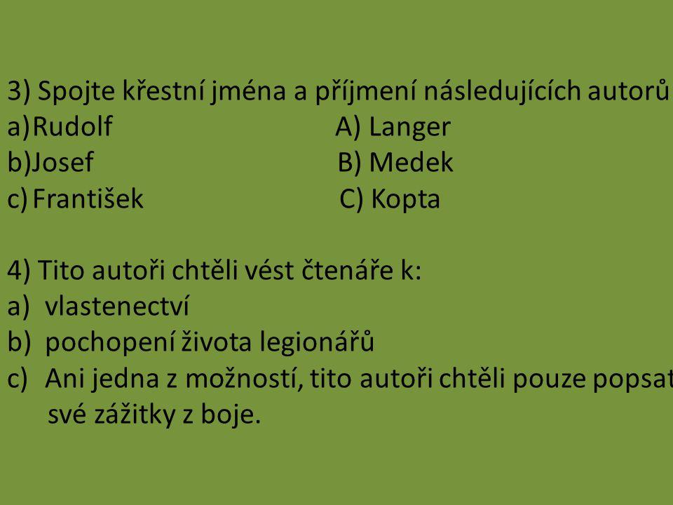 3) Spojte křestní jména a příjmení následujících autorů: