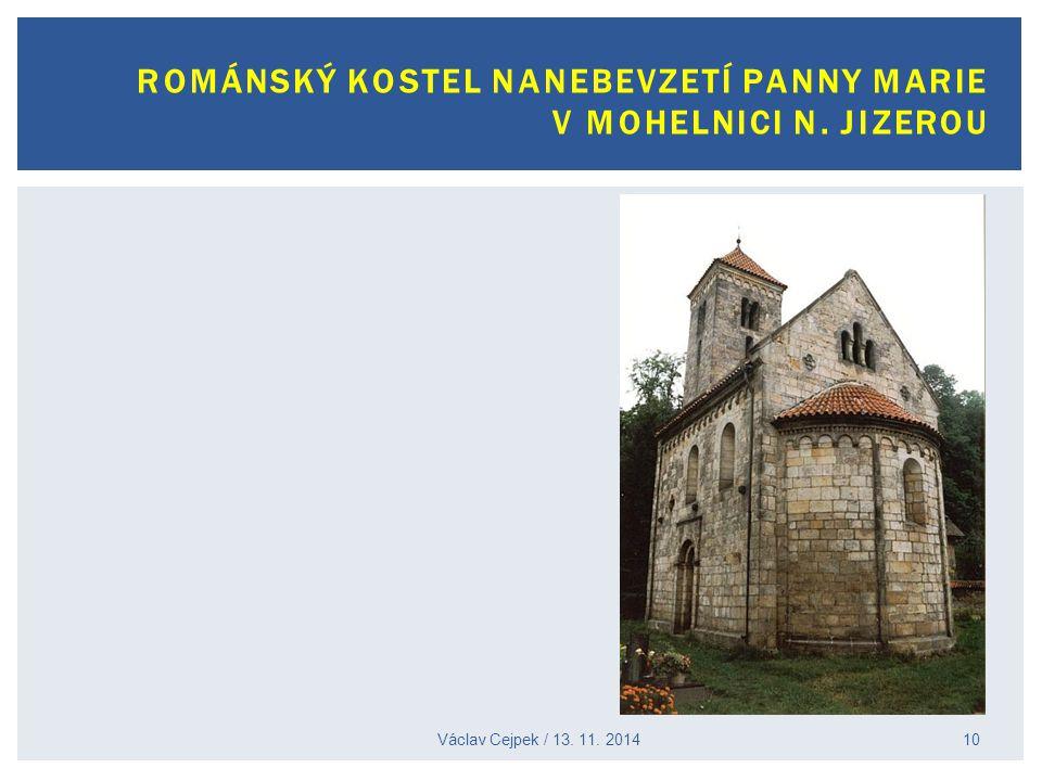 ROMÁNSKÝ KOSTEL NANEBEVZETÍ PANNY MARIE V MOHELNICI N. JIZEROU