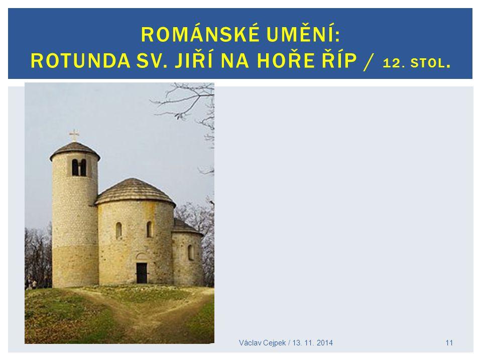 Románské umění: Rotunda sv. Jiří na hoře Říp / 12. stol.