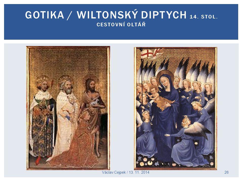 GOTIKA / WILTONSKÝ DIPTYCH 14. STOL. CESTOVNÍ OLTÁŘ