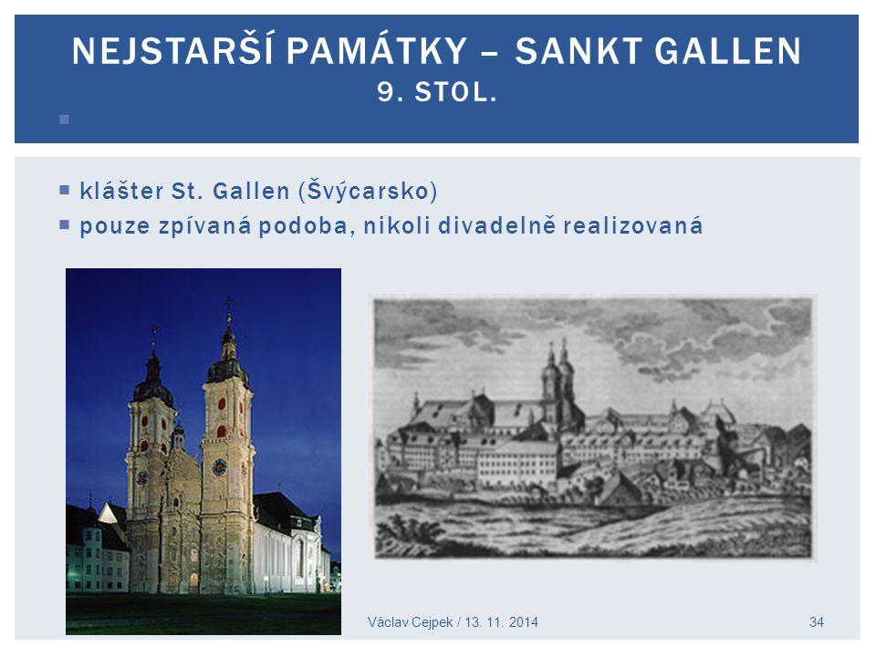 NEJSTARŠÍ PAMÁTKY – Sankt Gallen 9. stol.