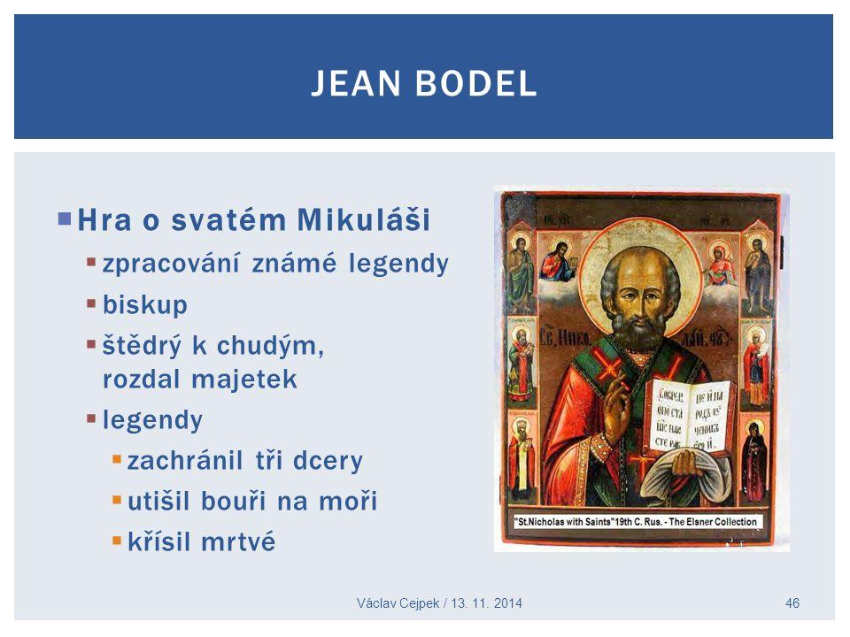 Jean Bodel Hra o svatém Mikuláši zpracování známé legendy biskup
