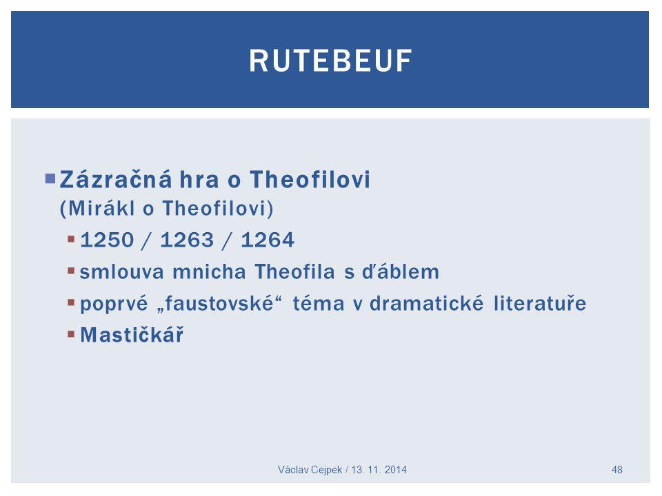 Rutebeuf Zázračná hra o Theofilovi (Mirákl o Theofilovi)