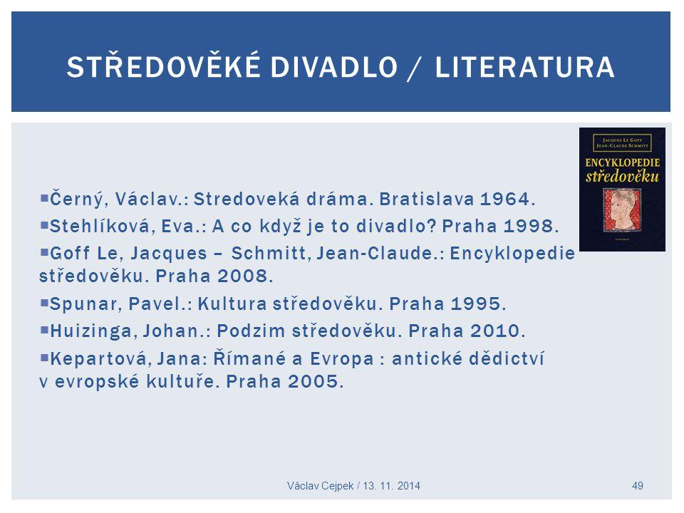 Středověké divadlo / literatura