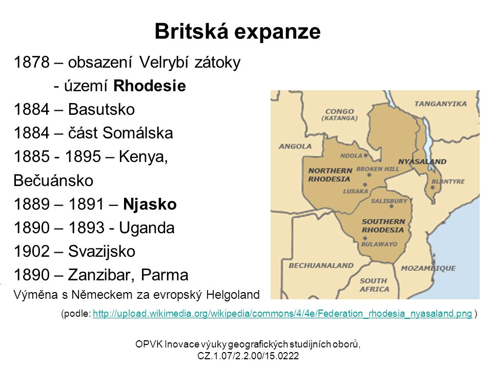 Britská expanze 1878 – obsazení Velrybí zátoky - území Rhodesie