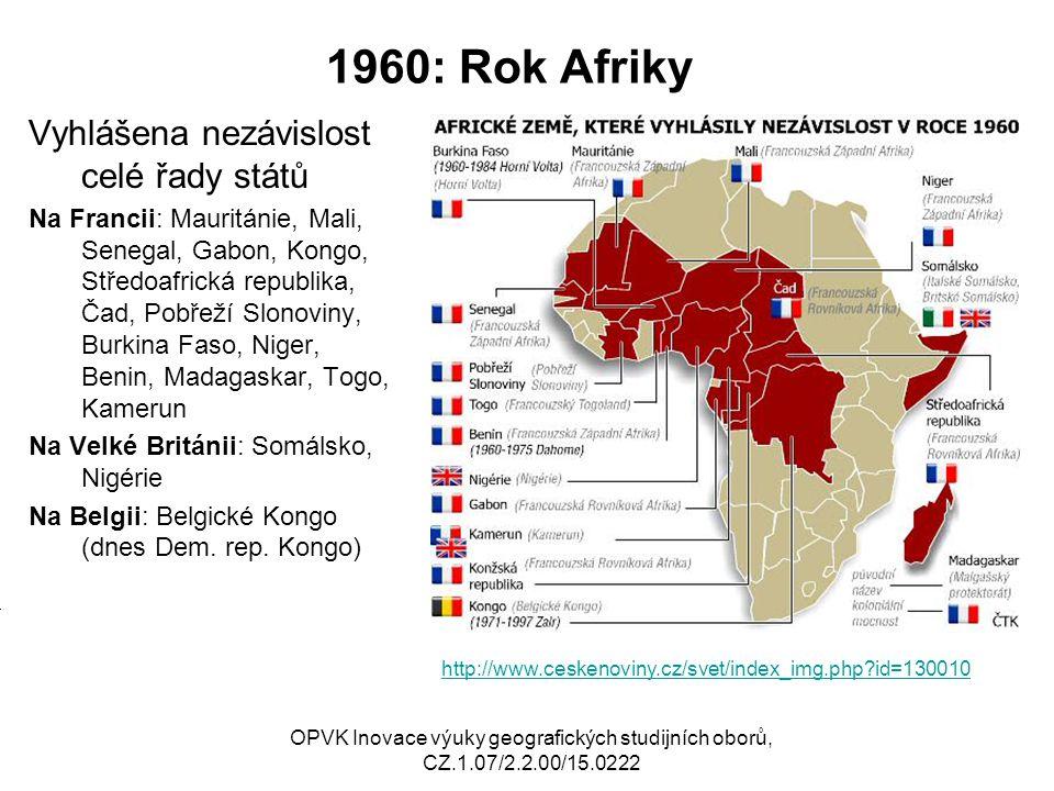 1960: Rok Afriky Vyhlášena nezávislost celé řady států M