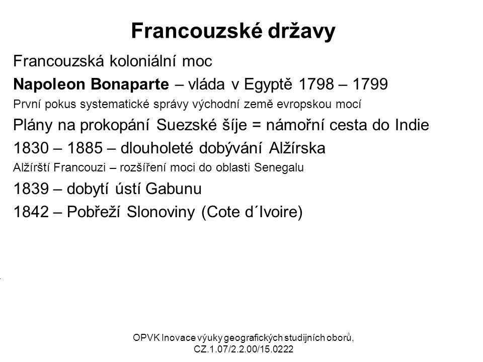 Francouzské državy Francouzská koloniální moc