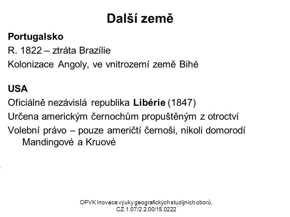Další země Portugalsko R. 1822 – ztráta Brazílie