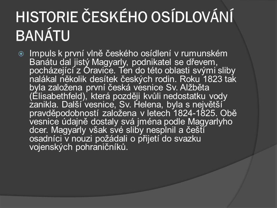 HISTORIE ČESKÉHO OSÍDLOVÁNÍ BANÁTU