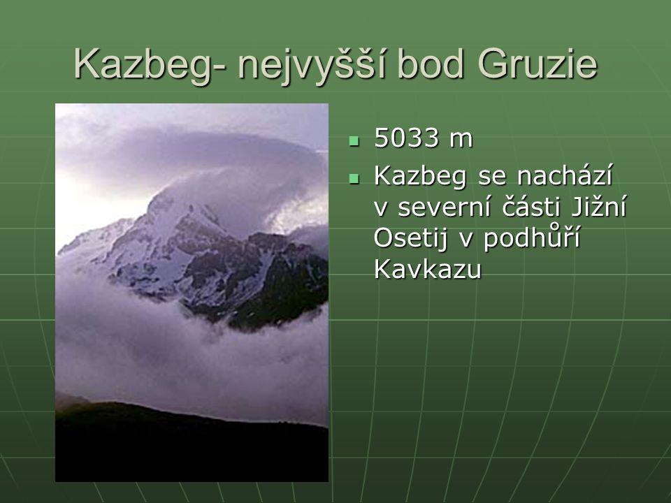 Kazbeg- nejvyšší bod Gruzie