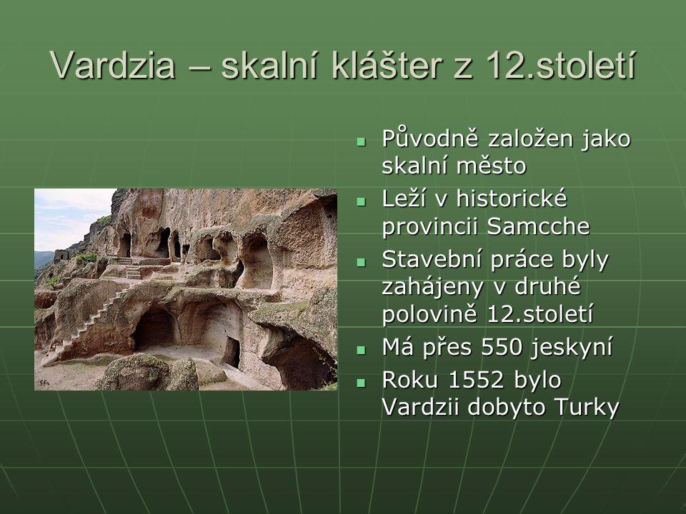 Vardzia – skalní klášter z 12.století