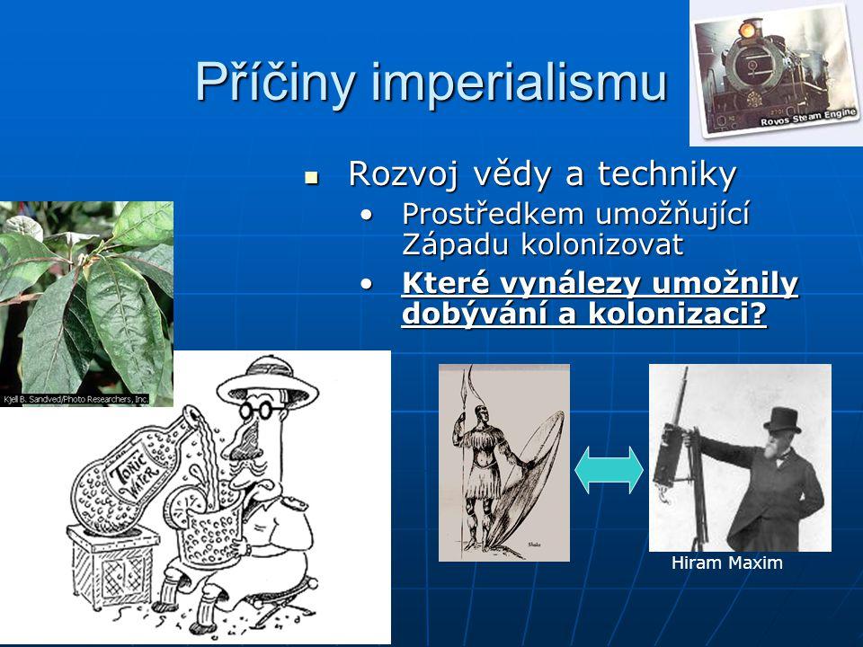 Příčiny imperialismu Rozvoj vědy a techniky