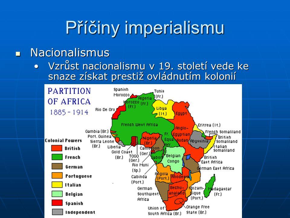 Příčiny imperialismu Nacionalismus