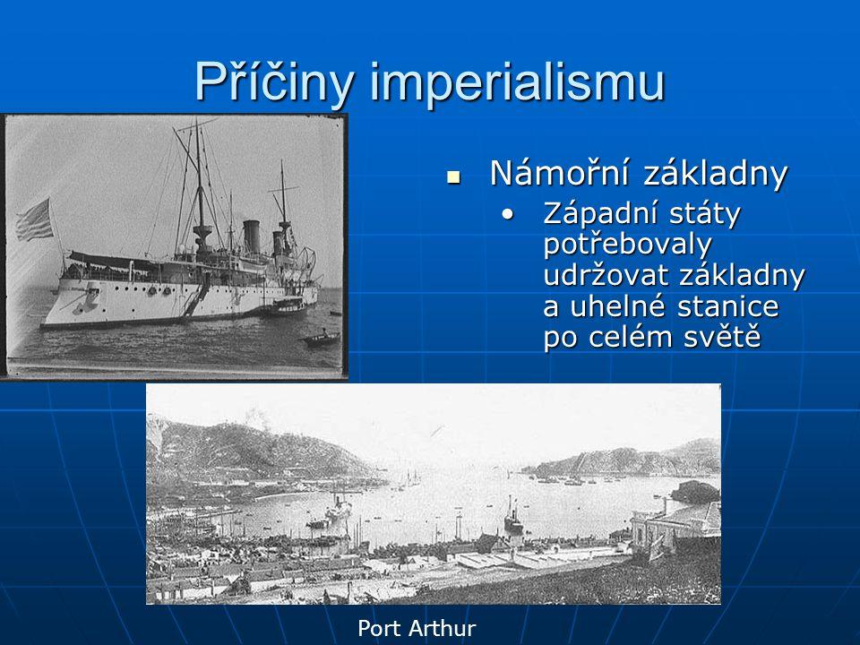 Příčiny imperialismu Námořní základny